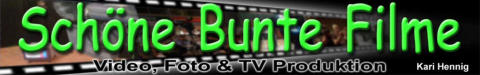 Sch�ne Bunte Filme - Video, Foto & TV Produktion